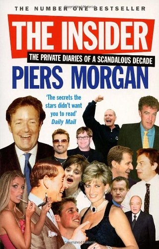 The Insider by Piers Morgan perfectlybeastly.blogspot